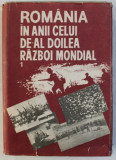 ROMANIA IN ANII CELUI DE - AL DOILEA RAZBOI MONDIAL , VOLUMUL I , coordonator STEFAN PASCU ...IOAN TALPES , 1989
