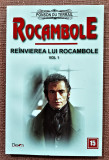 Rocambole nr. 15. Reinvierea lui Rocambole Vol. 1 - Ponson du Terrail, Dexon