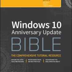 Windows 10 Bible, Anniversary Update