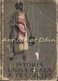 Cumpara ieftin Istoria Universala A Teatrului I - Antichitatea - Ion Zamfirescu