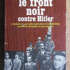Otto Strasser - Le front noir contre Hitler