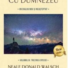 Cumpara ieftin Conversatii cu Dumnezeu. vol.4/Neale Donald Walsch
