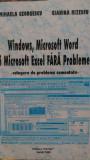 Windows, microsoft word si excel fara probleme  M.Georgescu G.Rizescu2000
