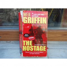 The hostage , W. E. B. Griffin