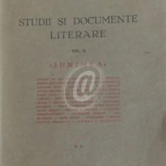 Studii si documente literare, vol. 2 - Junimea