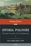 Istoria Poloniei. Terenul de joaca al lui Dumnezeu. De la origini pana in 1795 (2 volume)/Norman Davies
