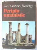 """""""PERIPLU UMANISTIC"""", Zoe Dumitrescu Busulenga,1980"""