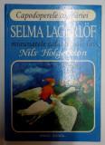 MINUNATELE CALATORII ALE LUI NILS HOLGERSSON de SELMA LAGERLOF , 1996