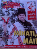 "Revista fotbal-""PRO SPORT"" decembrie 1998 (contine un megaposter echipa Frantei)"