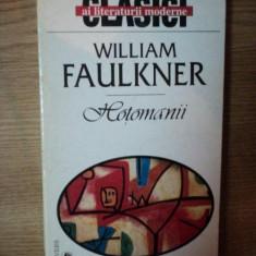 HOTOMANII de WILLIAM FAULKNER 1998