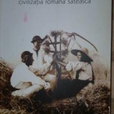 Civilizatia romana sateasca- Ernest Bernea