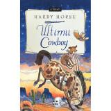 Carte Editura Pandora M, Ultimii cowboy, Harry Horse