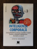 Inteligenta corporala - Steve Sisgold