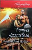 Pompei Apocalipsa Edward Bulwer-Lytton