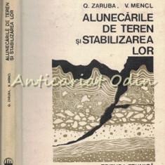Alunecarile De Teren Si Stabilizarea Lor - Quido Zaruba - Tiraj: 1570 Exemplare