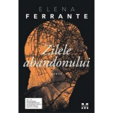 Zilele abandonului | Elena Ferrante, Trei