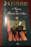 HERMAN HESSE - NARCIS SI GURA DE AUR