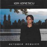 CD Ion Ionescu – October Requiem, original