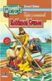 Viata si aventurile lui Robinson Crusoe - Daniel Defoe