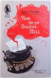 VISE DE PE BUNKER HILL - ROMAN de JOHN FANTE , 2013