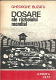 Dosare ale razboiului mondial - Gheorghe Buzatu