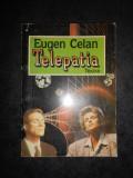 EUGEN CELAN - TELEPATIA