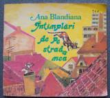 Ana Blandiana - Întâmplări de pe strada mea (ilustrații: Doina Botez)