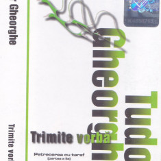 Caseta audio: Tudor Gheorghe - Trimite vorba ( Petrecere cu taraf  - originala )