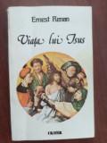 Viata lui Isus- Ernest Renan