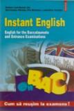 Cumpara ieftin Instant English / Engleza instant - Engleza pentru bacalaureat si examenele de admitere