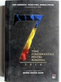 7 teme fundamentale pentru Romania - Dan Dungaciu