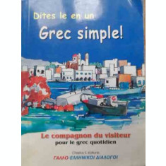 Dites Le En Un Grec Simple! - Christos S. Kotronis ,525694