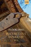 Bucureștiul fanariot (Vol. III) Viață cotidiană, divertisment, cultură