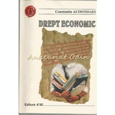 Drept Economic - Constantin Acostioaei