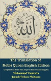 The Translation of Noble Quran English Edition (Terjemahan Kitab Suci Alquran Edisi Bahasa Inggris)