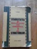 Stabilitatea Si Calculul De Ordinul Ii Al Structurilor - A. Scarlat ,536543