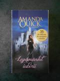 AMANDA QUICK - LEGAMANTUL IUBIRII
