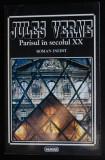 Jules Verne - Parisul în secolul XX (roman inedit)