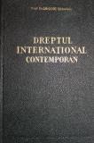 DREPTUL INTERNATIONAL CONTEMPORAN - PROF. DR. GRIGORE GEAMANU, Didactica si Pedagogica