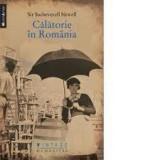 Calatorie in Romania | Sacheverell Sitwell