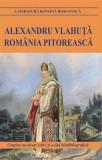 Romania pitoreasca | Alexandru Vlahuta