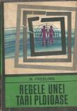 Regele unei tari ploioase - N. Freeling (colectia enigma)
