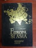 Europa si Asia. Geografie fizica- Petre Cotet