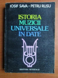 ISTORIA MUZICII UNIVERSALE IN DATE - IOSIF SAVA