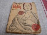 Vicki Baum - Tin Tin (Helene Willfuer ) -Colectia celor15 Lei -uzata-interbelica