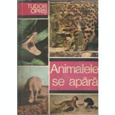 Animalele se apara - Tudor Opris