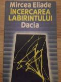 INCERCAREA LABIRINTULUI-MIRCEA ELIADE