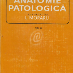 Anatomie patologica, vol. III