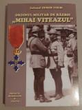Eugen Ichim - Ordinul militar de razboi Mihai Viteazul