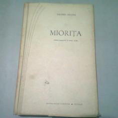 MIORITA - VALERIU ANANIA (CU DEDICATIA AUTORULUI PENTRU VIRGIL IERUNCA)